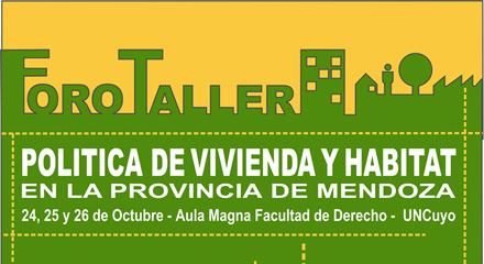 Foro-taller sobre política de vivienda y hábitat en la provincia de Mendoza